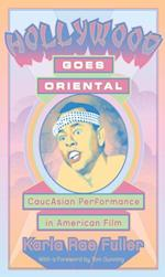 Hollywood Goes Oriental
