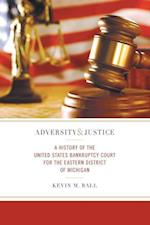 Adversity & Justice (Great Lakes Books)