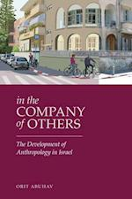 In the Company of Others (Raphael Patai Series in Jewish Folklore and Anthropology)