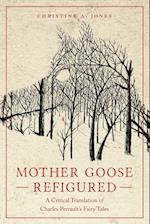 Mother Goose Refigured (Series in Fairy-Tale Studies)