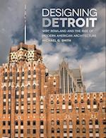 Designing Detroit (Great Lakes Books)