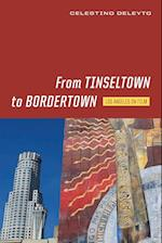 From Tinseltown to Bordertown (Contemporary Film and Television Series)