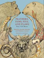 Feathers, Paws, Fins, and Claws (Fairy-tale Studies)