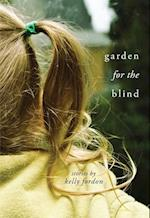 Garden for the Blind (Made in Michigan Writers)