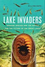 Lake Invaders (Great Lakes Books)