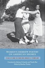 Women's Hebrew Poetry on American Shores