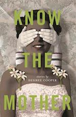 Know the Mother (Made in Michigan Writers)