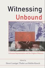Witnessing Unbound