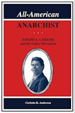 All-american Anarchist (Great Lakes Books)