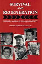 Survival and Regeneration (Great Lakes Books)