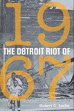 The Detroit Riot of 1967 (Great Lakes Books)