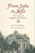From Sofia to Jaffa (Raphael Patai Series in Jewish Folklore and Anthropology)