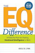 The EQ Difference: A Powerful Plan for Putting Emotional Intelligence to Work (UK Professional Business Management Business)