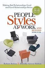 People Styles at Work... And Beyond: Making Bad Relationships Good and Good Relationships Better af Robert Bolton, Dorothy Grover Bolton