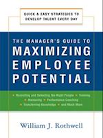 Manager's Guide to Maximizing Employee Potential