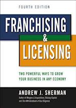 Franchising & Licensing: Two Powerful Ways to Grow Your Business in Any Economy (AgencyDistributed)