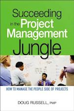 Succeeding in the Project Management Jungle (AgencyDistributed)