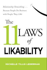 The 11 Laws of Likability: Relationship Networking Because People Do Business with People They Like (AgencyDistributed)