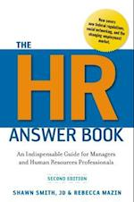 The HR Answer Book: An Indispensable Guide for Managers and Human Resources Professionals (AgencyDistributed)