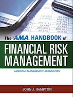 AMA Handbook of Financial Risk Management af John J Hampton