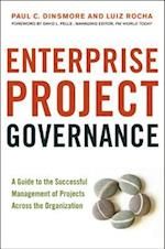 Enterprise Project Governance: A Guide to the Successful Management of Projects Across the Organization (AgencyDistributed)