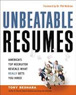 Unbeatable Resumes: Americas Top Recruiter Reveals What REALLY Gets You Hired (AgencyDistributed)