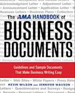 The AMA Handbook of Business Documents: Guidelines and Sample Documents That Make Business Writing Easy (AgencyDistributed)