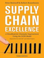 Supply Chain Excellence: a Handbook for Dramatic Improvement Using the SCOR Model (AgencyDistributed)