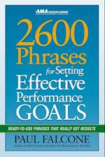 2600 Phrases for Setting Effective Performance Goals: Ready-to-Use Phrases That Really Get Results (AgencyDistributed)