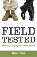 Field Tested: Recruiting, Managing, and Retaining Veterans (AgencyDistributed)