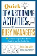 Quick Brainstorming Activities for Busy Managers (AgencyDistributed)