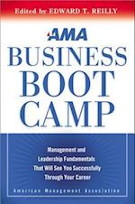 AMA Business Boot Camp: Management and Leadership Fundamentals That Will See You Successfully Through Your Career (AgencyDistributed)