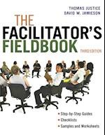 The Facilitator's Fieldbook (AgencyDistributed)