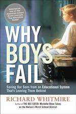 Why Boys Fail: Saving Our Sons from an Educational System Thats Leaving Them Behind (AgencyDistributed)