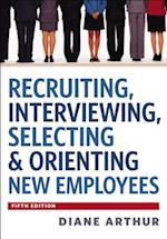 Recruiting, Interviewing, Selecting & Orienting New Employees (AgencyDistributed)