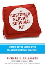 The Customer Service Survival Kit
