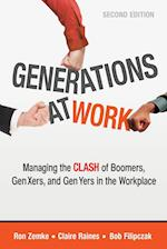 Generations at Work: Managing the Clash of Boomers, Gen Xers, and Gen Yers in the Workplace (AgencyDistributed)