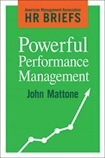 Powerful Performance Management (American Management Association HR Briefs)