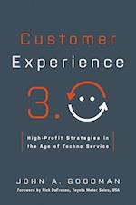 Customer Experience 3.0: High-Profit Strategies in the Age of Techno Service (AgencyDistributed)
