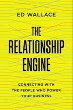 The Relationship Engine af Ed Wallace
