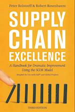 Supply Chain Excellence: A Handbook for Dramatic Improvement Using the SCOR Model, 3rd Edition