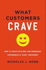 What Customers Crave af Nicholas J. Webb