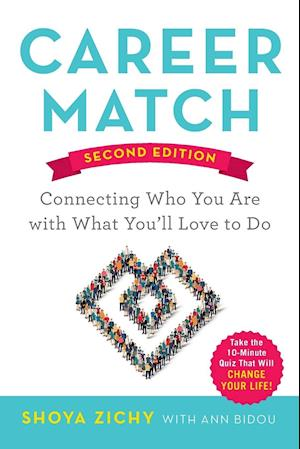 Bog paperback Career Match: Connecting Who You Are with What You'll Love to Do af Shoya Zichy