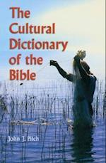 The Cultural Dictionary of the Bible af John J. Pilch