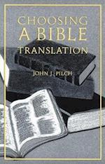 Choosing a Bible Translation af John J. Pilch