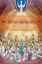 By What Authority? af Richard R. Gaillardetz
