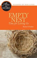 Empty Nest, Time for Letting Go (Alive in the Word)
