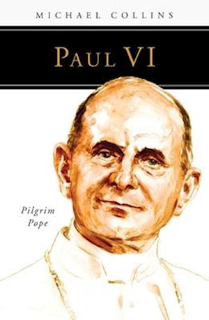Paul VI: Pilgrim Pope