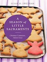 Season of Little Sacraments