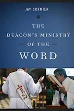 Deacon's Ministry of the Word (Deacons Ministry)